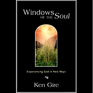 Windows of the Soul: Experiencing God in New Ways (Audio