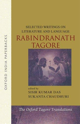 Selected Writings on Literature and Language (The Oxford Tagore Translations)