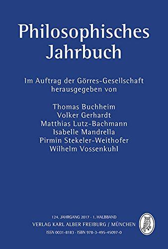 Philosophisches Jahrbuch: 124. Jahrgang 2017-1. Halbband