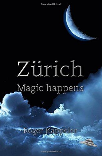 Zürich: Magic happens