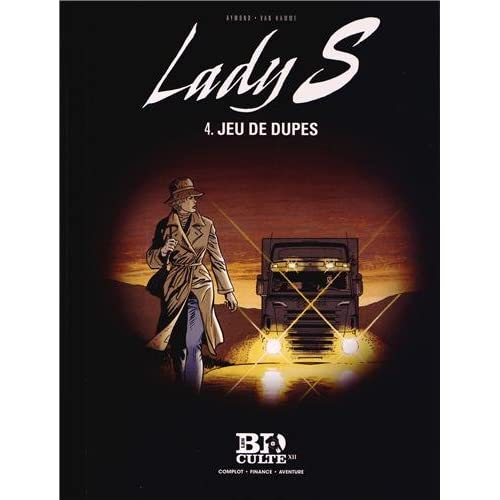 Lady S - T.4 : Jeu de dupes