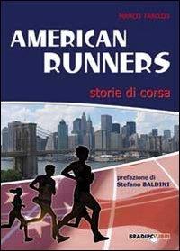 American runners. Storie di corsa