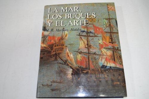 La mar, los buques y el arte por Jose M. Martinez Hidalgo