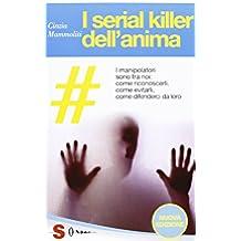 I serial killer dell'anima
