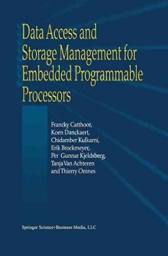 [(Data Access and Storage Management for Embedded Programmable Processors)] [By (author) Francky Catthoor ] published on (June, 2002)