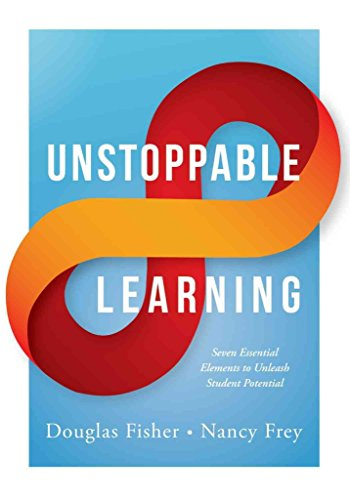 [(Unstoppable Learning : Seven Essential Elements to Unleash Student Potential)] [By (author) Douglas Fisher ] published on (January, 2015)