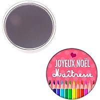 Joyeux Noel Maîtresse magnet 56mm idées cadeaux Maîtresse Ecole Noel