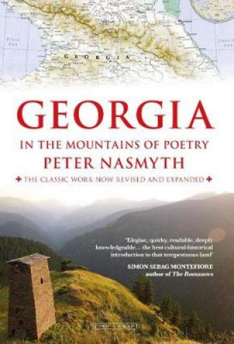 Georgia in the Mountains of Poetry por Peter Nasmyth