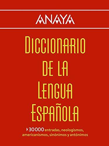 Diccionario Anaya de la Lengua (Vox - Lengua Española - Diccionarios Generales) por Larousse Editorial