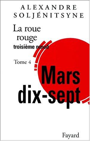 La Roue rouge, Tome 4 par Alexandre Soljénitsyne