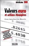 Telecharger Livres Le Guide investir 2001 Valeurs euro et actions etrangeres (PDF,EPUB,MOBI) gratuits en Francaise