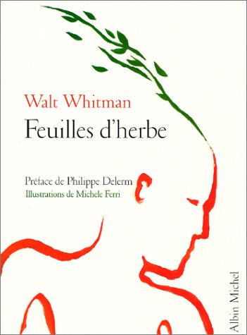 Feuilles d'herbe par Walt Whitman, Michèle Ferri