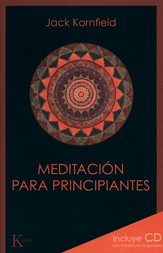 Meditación para principiantes (Sabiduría perenne) por Jack Kornfield