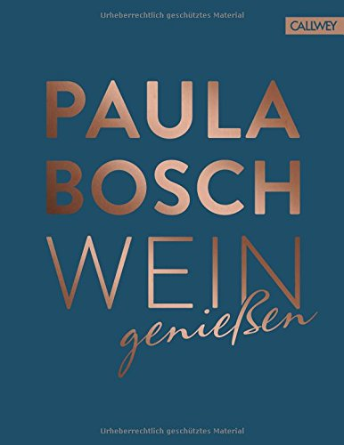 Preisvergleich Produktbild Wein genießen: Das Weinwissen Deutschlands bekanntester Sommelière