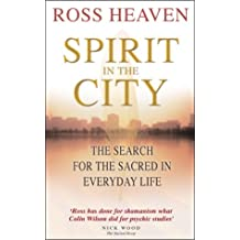 Spirit in the City: The Search for the Sacred in Everyday Life