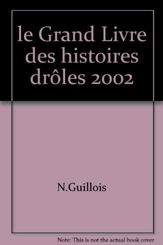 le Grand Livre des histoires drôles 2002