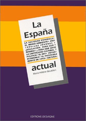 LA ESPANA ACTUAL. L'espagnol après le bac
