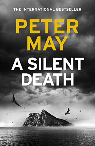 A Silent Death: Pre-order the brand-new thriller from #1 bestseller Peter May! (English Edition) Blue Hardback