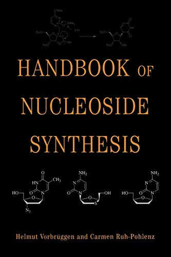 Nucleoside Synthesis (Organic Reactions)