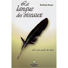 La langue des oiseaux : Le sens caché des mots
