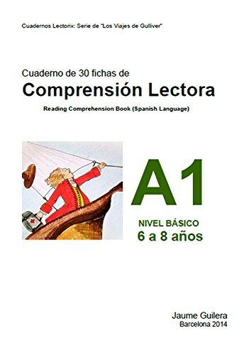 Fichas para niños de 6 a 8 años. Nivel Básico A. Cuaderno 1.: Cuadernos de compresión lectora