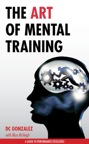 ebook: The Art of Mental Training - A Guide to Performance Excellence (B00CARM81K)