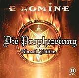 Die Prophezeiung  / Klassik Edition