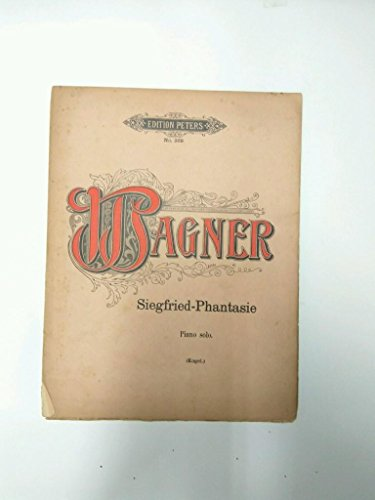 Libro Partituras: EDITION PETERS Numero 369: WAGNER, Siegfried-Phantasie Piano Solo (KOGEL)