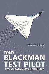 Test Pilot: My Extraordinary Life in Flight