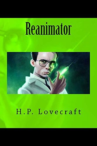 Reanimator by H.P. Lovecraft (2014-06-26)