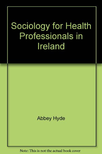Sociology for Health Professionals in Ireland