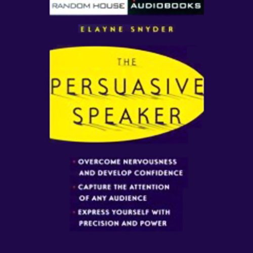 The Persuasive Speaker  Audiolibri