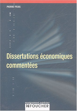 DISSERTATIONS ECONOMIQUES COMMENTEES (An...