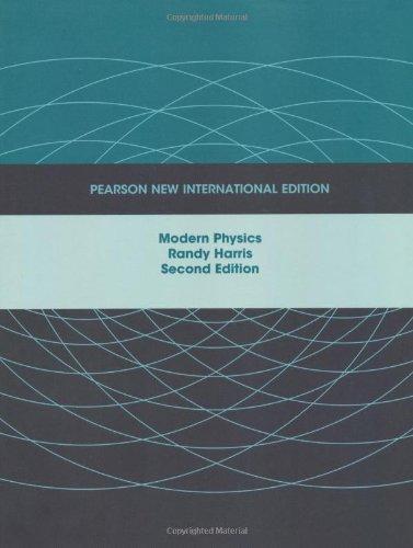 Modern Physics: Pearson New International Edition