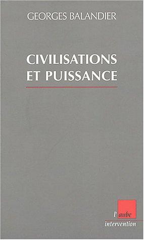 Civilisation et puissance : Changement d'époque