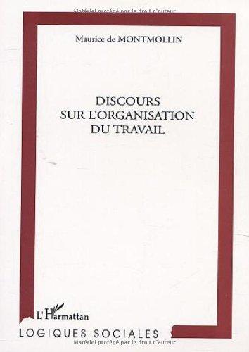 Discours sur l'organisation du travail par Maurice de Montmollin