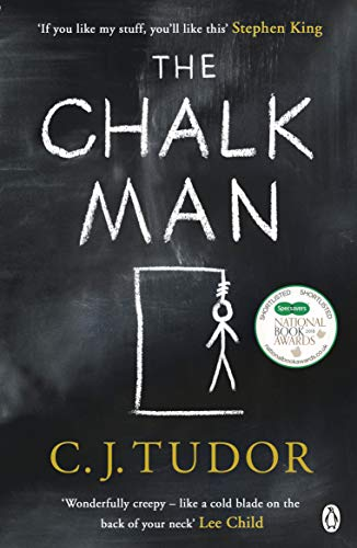 The Chalk Man: The Sunday Times bestseller. The most chilling book you'll read this year by [Tudor, C. J.]