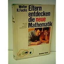 Eltern entdecken die neue Mathematik. Mengen u. Zahlen.