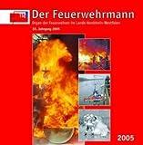 Produkt-Bild: Der Feuerwehrmann, 55. Jahrgang 2005, CD-ROM Organ der Feuerwehren im Lande Nordrhein-Westfalen. Für Windows 2000, XP
