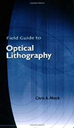 Field Guide To Optical Lithography