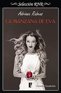 La manzana de Eva par Adriana Rubens