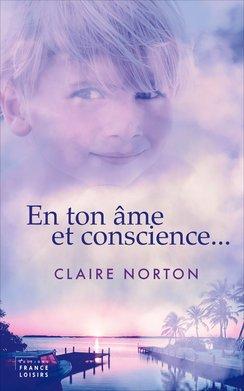 En ton âme et conscience : roman