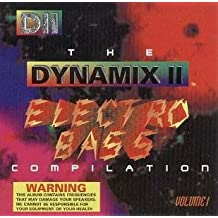Electro Bass Compilation, Vol. 1 By Dynamix II (1994-04-22)