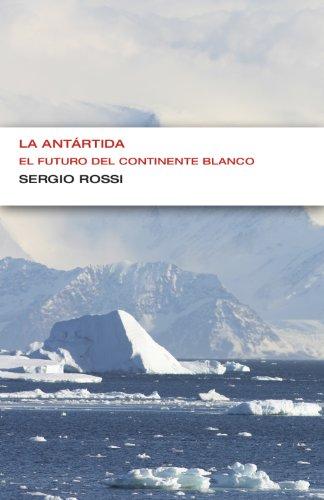 la-antartida-coleccion-endebate-el-futuro-del-continente-blanco