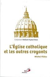 L'Eglise catholique et les autres croyants
