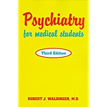[(Psychiatry for Medical Students)] [By (author) Robert J. Waldinger] published on (August, 1997)