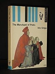 The Merchant of Prato: Francesco Di Marco Datini (Peregrine Books)