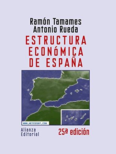 Estructura económica de España (El Libro Universitario - Manuales) por Ramón Tamames