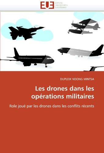 Les drones dans les opérations militaires