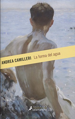 LA FORMA DEL AGUA (Nueva Edición) (Narrativa) por Andrea Camilleri